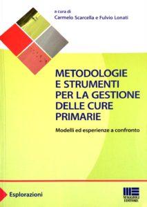 Book Cover: Metodologie e strumenti per la gestione delle cure primarie