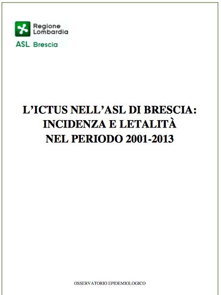 Book Cover: Ictus - Incidenza e letalità 2001-2013 - ASL Brescia