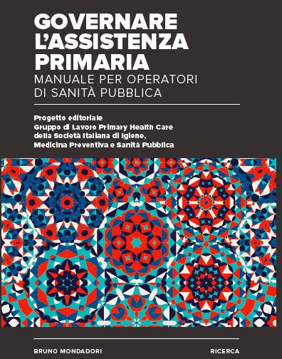 Book Cover: Governare l'Assistenza Primaria: manuale per operatori di Sanità Pubblica