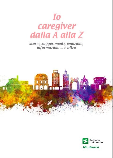Book Cover: Io Caregiver dalla A alla Z