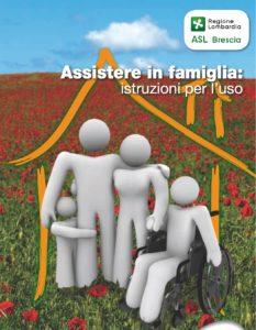 Book Cover: Assistere in famiglia: Istruzioni per l'uso